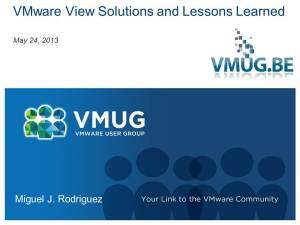 VMware View Solutions and Lessons Learned
